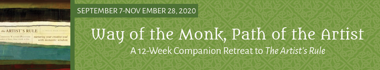 Way of the Monk, Path of the Artist (FALL 2020)