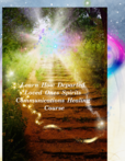 Certify Mediums & Sitters All Learn Spirits Communications Healing
