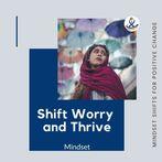 (ILU) MINDSET - Shift Worry and Thrive