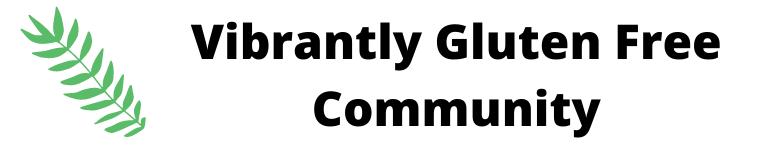 Vibrantly Gluten Free Community