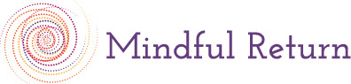 Mindful Return Working Dad Course: July 2021