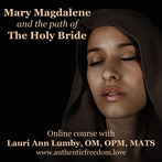 Mary Magdalene and the Path of the Holy Bride