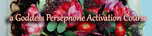 Queen of Herself - Goddess Persephone Activation Course