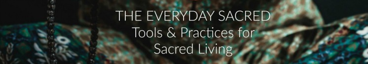 The EveryDay Sacred - Mindful Living Community