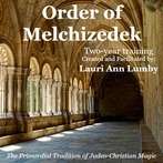 Order of Melchizedek Training Program