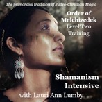 Order of Melchizedek Level Two Training - Shamanism Intensive