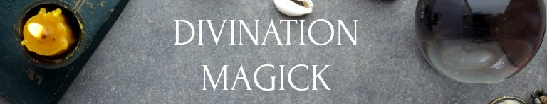 DIVINATION MAGICK (Self Study)