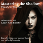 Mastering the Shadow