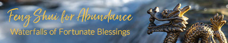 Feng Shui for Abundance: Waterfalls of Fortunate Blessings