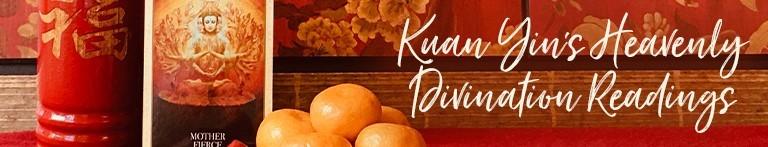 Kuan Yin's Heavenly Divination Readings