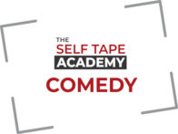 Comedy - 7 Day Self Tape Academy 27 February 2021