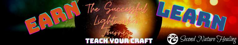 The Successful Lightworker Journey to Earn, Learn, and Teach Your Craft
