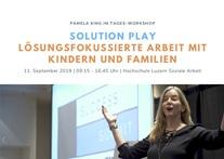 Solution Play - Lösungsfokus mit Kindern und Familien | Pamela King erstmals in der Schweiz!
